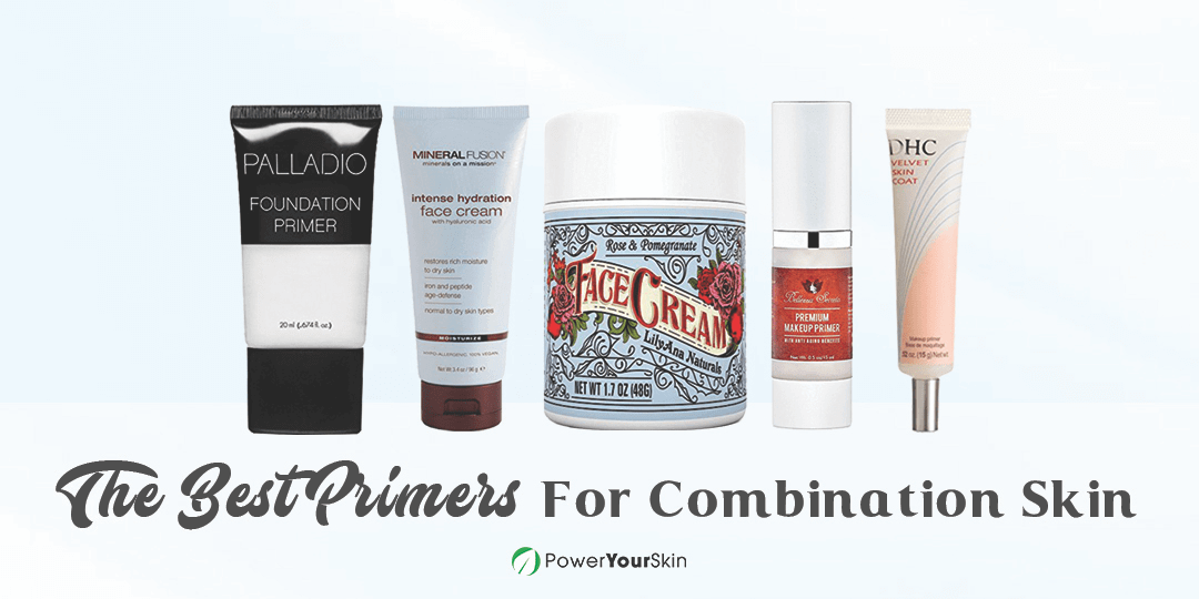 Best Primers For Combination Skin