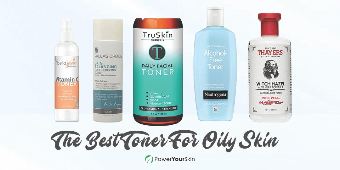Best Toner For Oily Skin